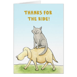 Thanks for the ride! Cat and Dog card. Greeting Card