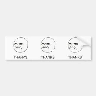 Thanks Meme - Bumper Sticker Car Bumper Sticker