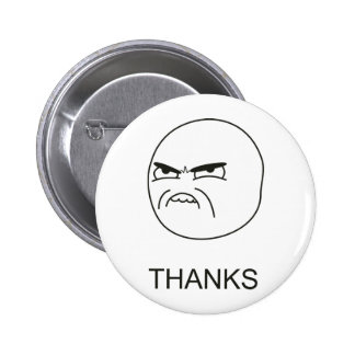 Thanks Meme - Pinback Button