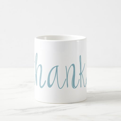 Thanks Coffee Mugs