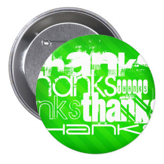 Thanks; Neon Green Stripes 7.5 Cm Round Badge