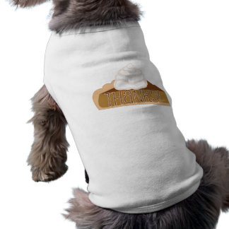 Thanks! Pumpkin Pie Dog Shirt
