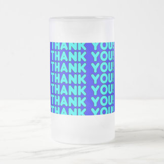 Thanks to Him  Cool Boys & Men Cyan Blue Thank You Frosted Glass Mug