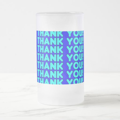Thanks to Him  Cool Boys & Men Cyan Blue Thank You Coffee Mug