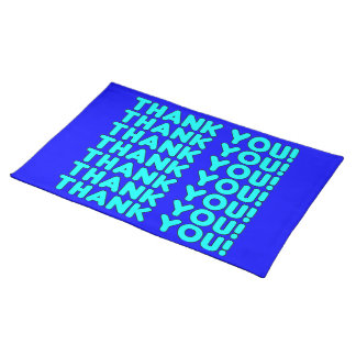 Thanks to Him  Cool Boys & Men Cyan Blue Thank You Place Mat