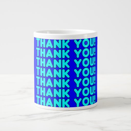 Thanks to Him  Cool Boys & Men Cyan Blue Thank You Extra Large Mugs