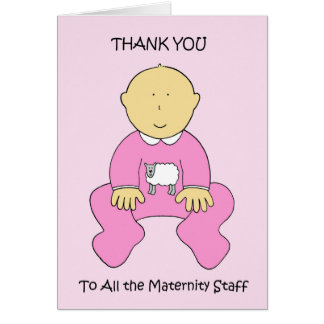 Thanks to maternity staff. card