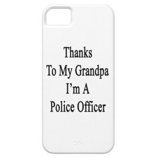 Thanks To My Grandpa I m A Police Officer Cover For iPhone 5/5S