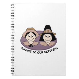 Thanks to our Settlers Spiral Notebook