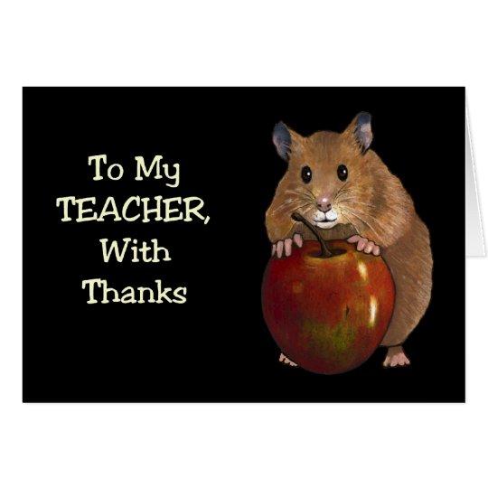 Thanks To Teacher: Hamster, Apple: Art on Black Card