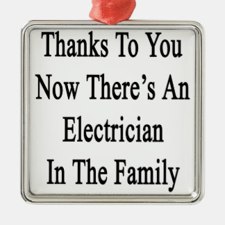 Thanks To You Now There's An Electrician Silver-Colored Square Decoration