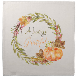 "Thanksgiving - ""Always Grateful"" - Watercolors Napkin"