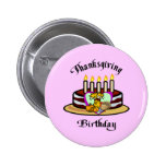 Thanksgiving Birthday Buttons