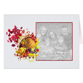 Thanksgiving Cornucopia (photo frame) Greeting Card
