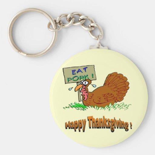Thanksgiving Eat Pork Key Chains