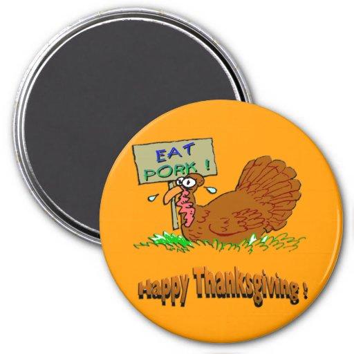 Thanksgiving Eat Pork Magnets