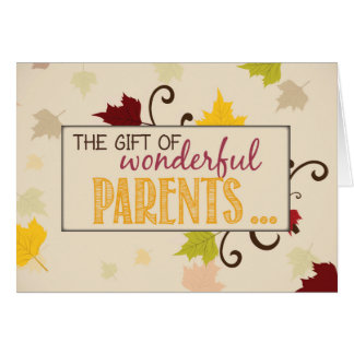Thanksgiving Gift of Parents Leaves Greeting Card