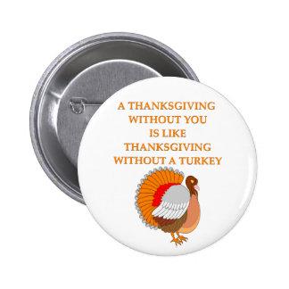 thanksgiving joke pinback button