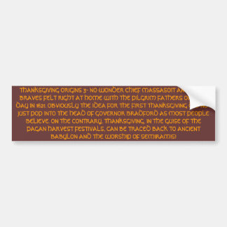 THANKSGIVING ORIGINS 3 BUMPER STICKER