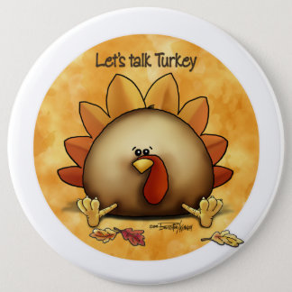 Thanksgiving - Talk Turkey 6 Cm Round Badge