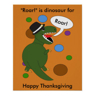 Thanksgiving Tyrannosaurus Rex Dinosaur Poster