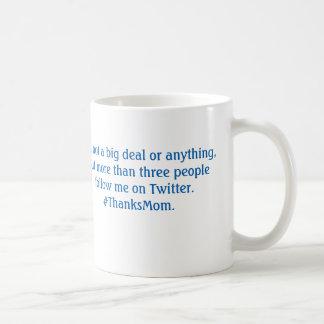 #ThanksMom mug