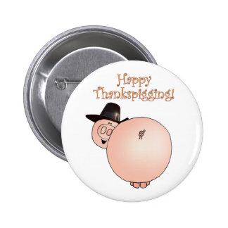 """Thankspigging"" Funny Cartoon Pig Thanksgiving 6 Cm Round Badge"