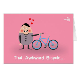 That Awkward Bicycle Card