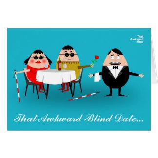 That Awkward Blind Date Card