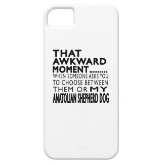 That Awkward Moment Anatolian Shepherd dog iPhone 5/5S Cover
