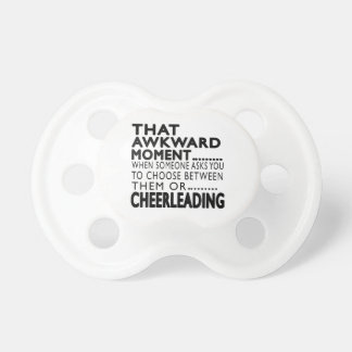 That Awkward Moment Cheerleading Designs Pacifier