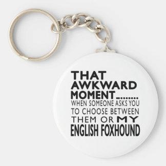 That Awkward Moment English Foxhound Key Chain