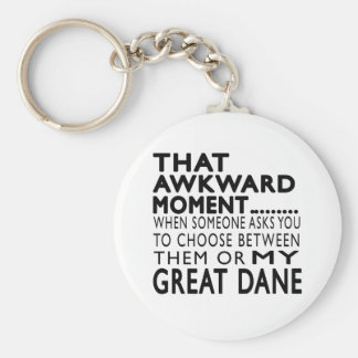 That Awkward Moment Great Dane Keychain