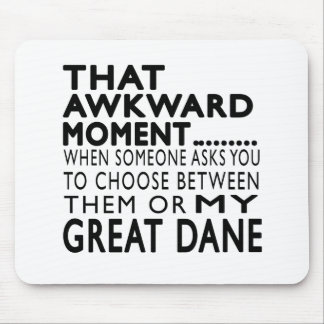 That Awkward Moment Great Dane Mouse Pad