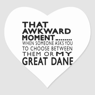 That Awkward Moment Great Dane Stickers