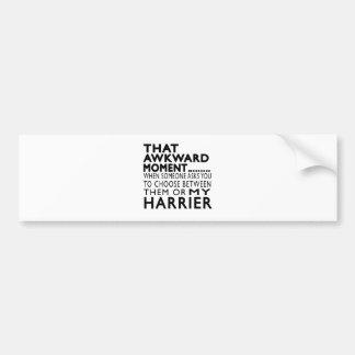 That Awkward Moment Harrier Bumper Sticker