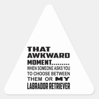 That awkward moment Labrador Retriever. Triangle Sticker