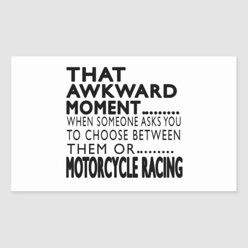 That Awkward Moment MOTORCYCLE RACING Designs Rectangle Stickers
