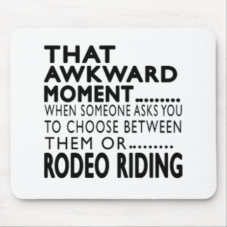 That Awkward Moment Rodeo Riding Designs Mousepads