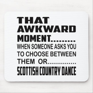 That awkward moment Scottish Country dance. Mouse Pad