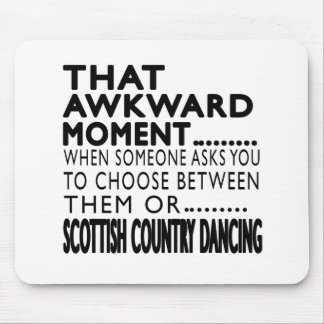 That Awkward Moment Scottish Country Dancing Desig Mouse Pads