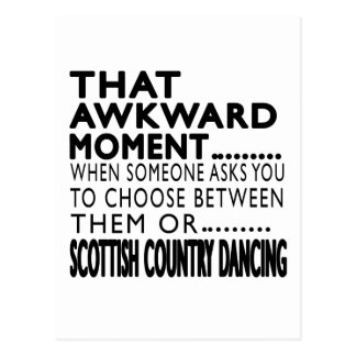 That Awkward Moment Scottish Country Dancing Desig Postcard