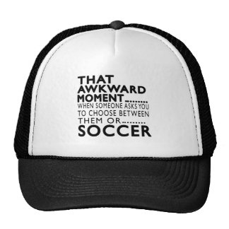 That Awkward Moment Soccer Designs Hats