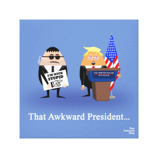 That Awkward President Canvas Print