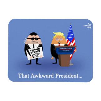 That Awkward President Magnet