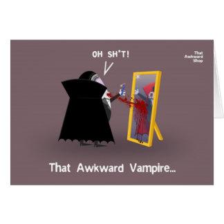 That Awkward Vampire Card