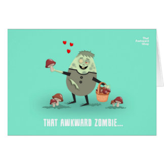 That Awkward Zombie Card