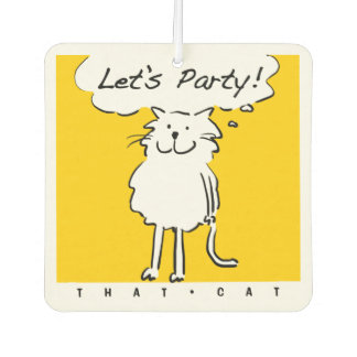"""That Cat Says """"Let's Party"""" Car Air Freshener"""