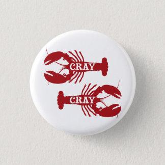 That Cray Cray Crayfish Crustacean 3 Cm Round Badge