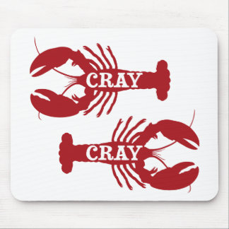 That Cray Cray Crayfish Crustacean Mouse Pad